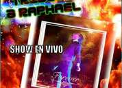 Eventos doble de raphael en vivo