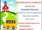 Psicopedagoga a domicilio evaluaciones y apoyo escolar (huechuraba)