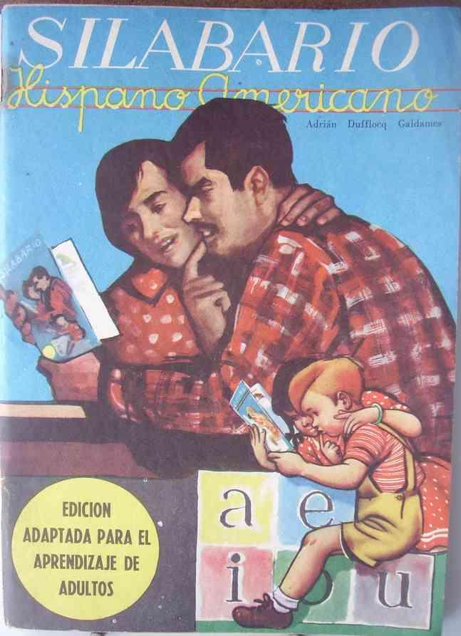 Silabario Hispanoamericano Edicion Especial Adultos Primera Edicion. 1963