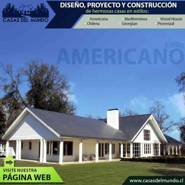CASAS AMERICANAS, MEDITERRANEAS, CHILENAS
