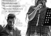 Musica en vivo para matrimonios, graduaciones, eventos sociales y religiosos