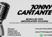 Cantante solista jonny para eventos y fiestas