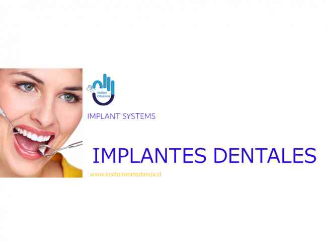 implantes dentales en santiago. Instituto de ORTODONCIA