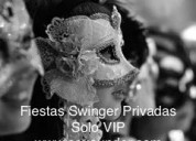 Fiesta swinger de alto nivel, cool, elegantes. solo vip