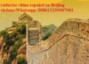 Intérprete traductor chino español en beijing,