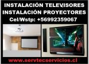 Instalación televisores instalación proyectores