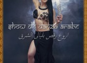Show de danza arabe,odaliscas para tu fiesta